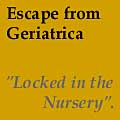 Escape from Geriatrica